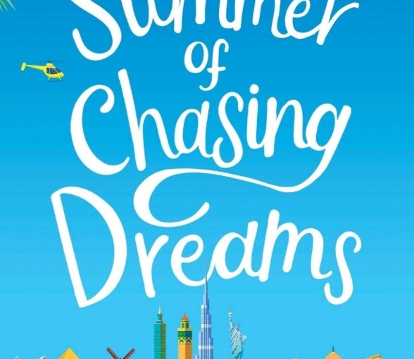 *Book Review* The Summer of Chasing Dreams
